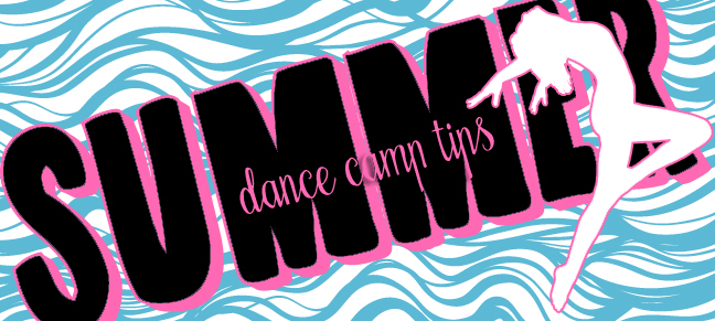 Dance Camp Tips