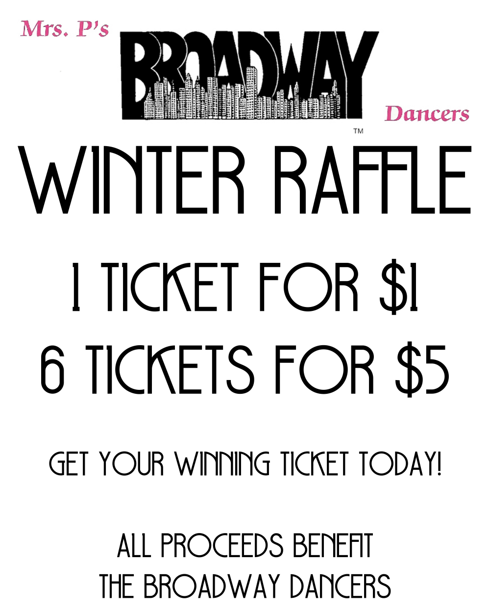 Mrs P's Broadway Dancers Winter Raffle