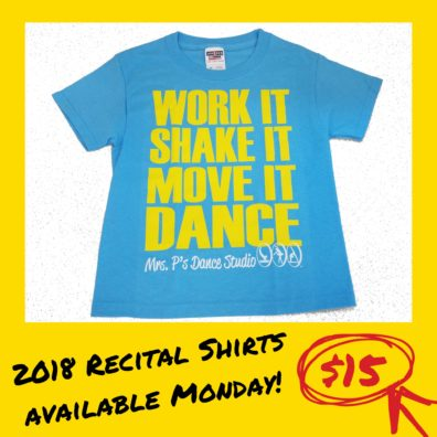Recital Shirts Coming Monday! $15