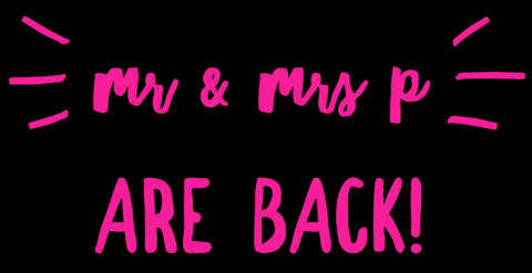 Mr Mrs P are Back!
